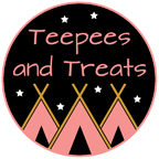 Teepees and Treats